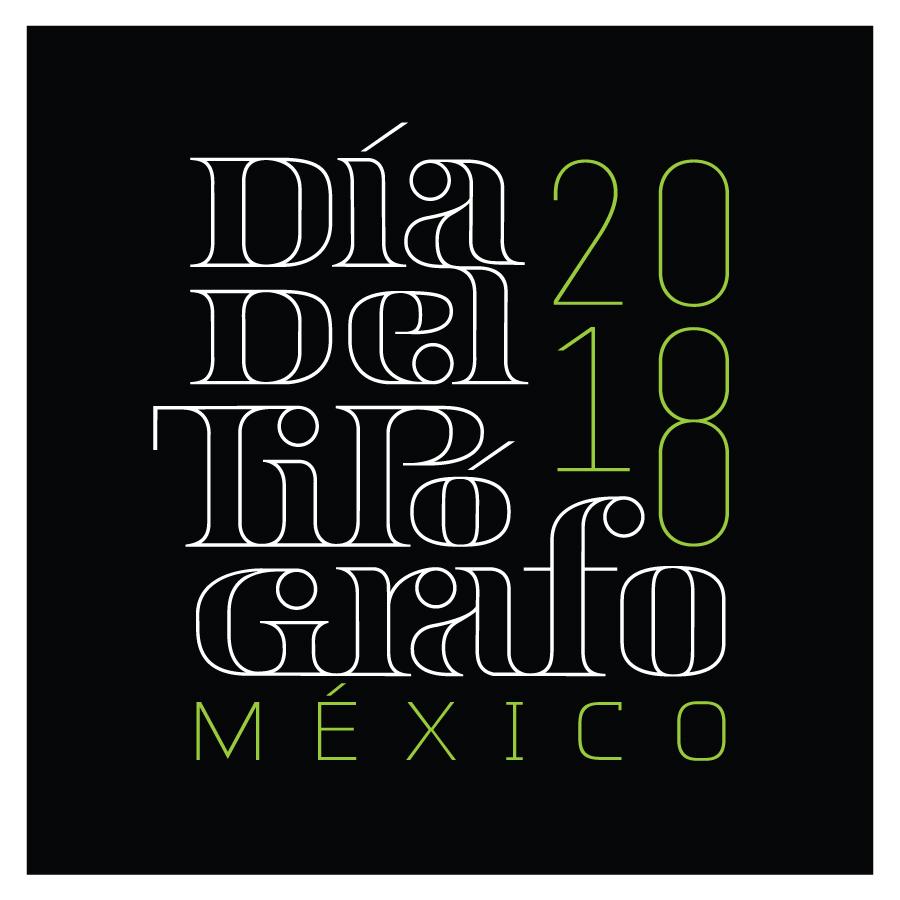 Dia del Tipografo Mexico 2018