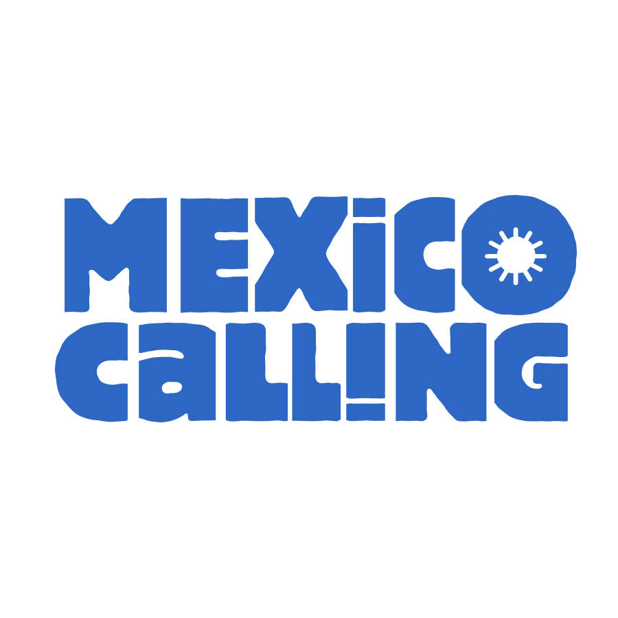 MEXICO CALLING