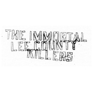 The Immortal Lee County Killers