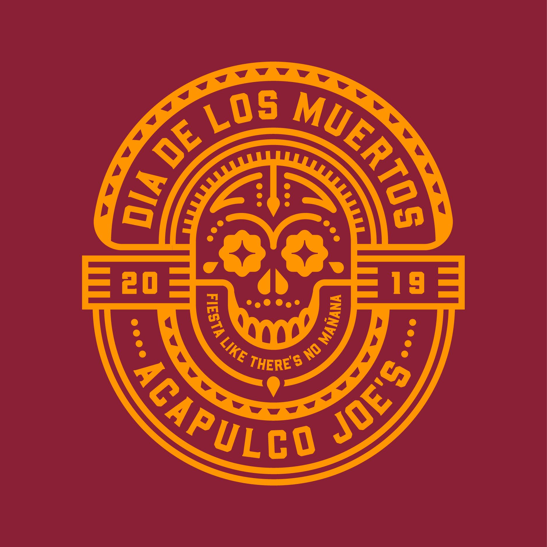 Acapulco Joes / Dia de los muertos