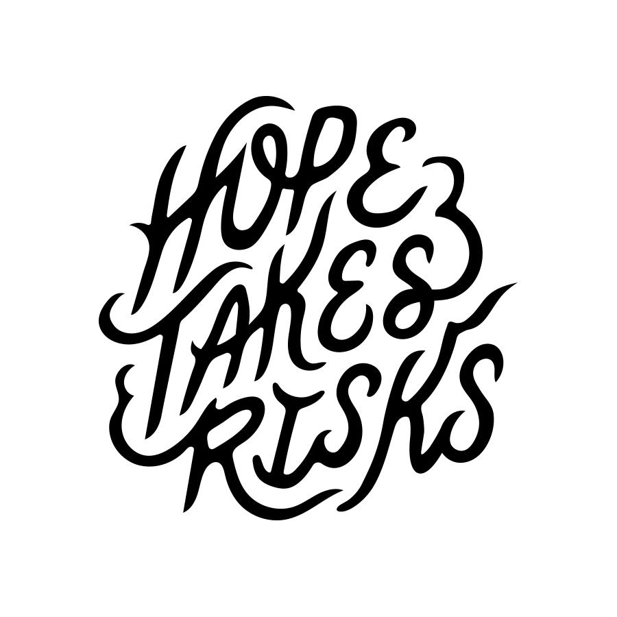 Hope Takes Risks