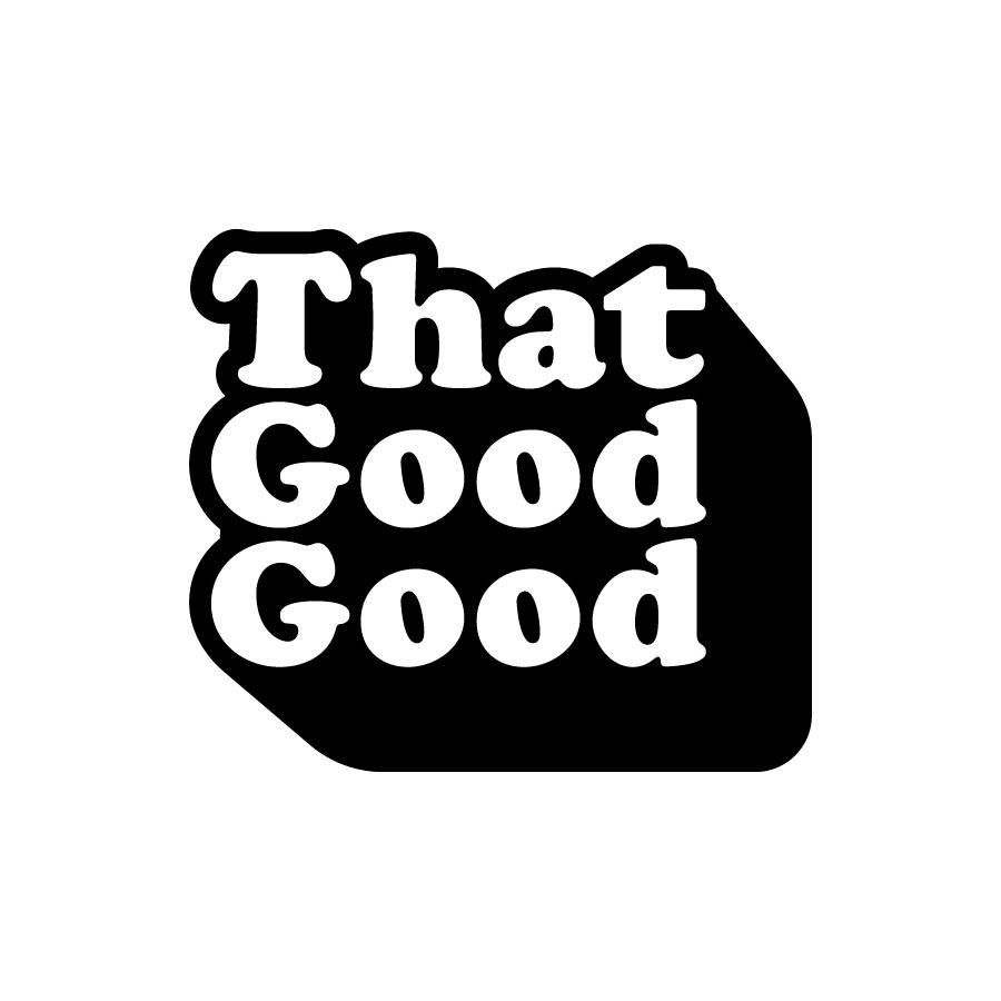 That Good Good