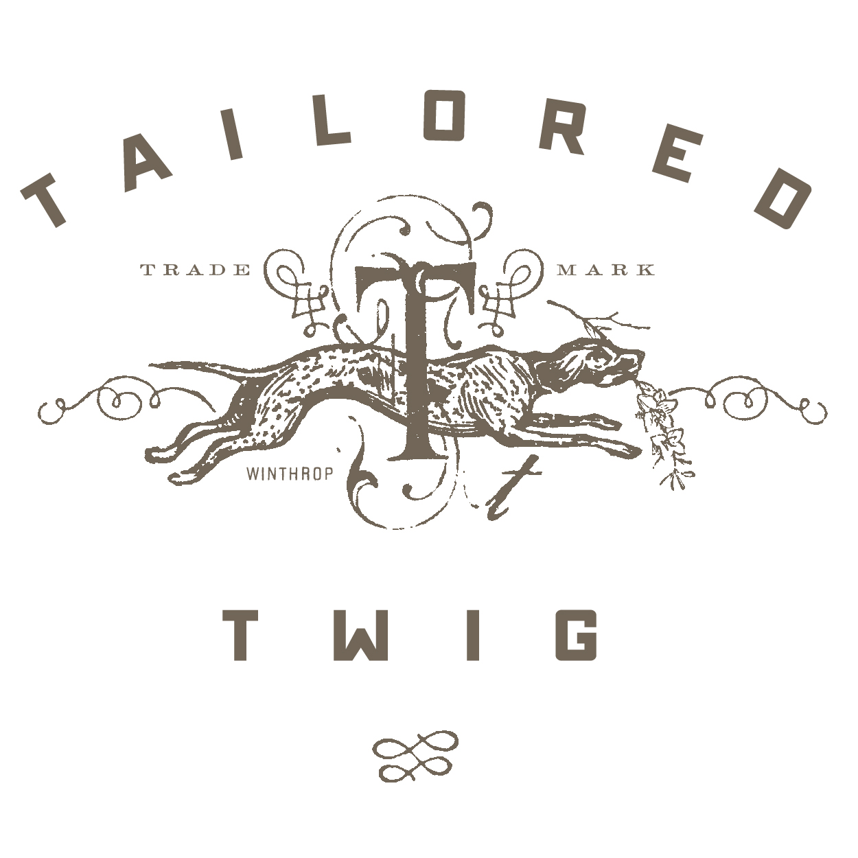 Tailored Twig